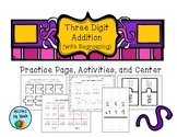 Three Digit Addition with Regrouping Practice Page, Activi