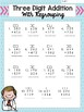 Three Digit Addition with Regrouping Practice Sheets