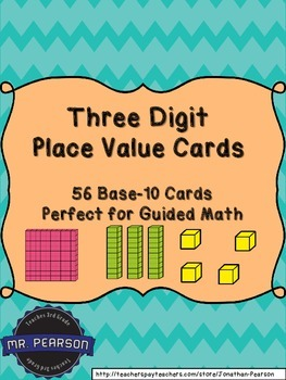 Three Digit Base-10 Number Cards - A Multi-Purpose Math Tool - 56 Cards