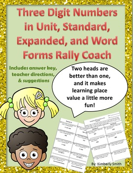 Three Digit Numbers in Unit, Standard, Expanded, and Word Form Rally Coach