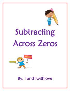 Three Digit Subtraction Across Zeros