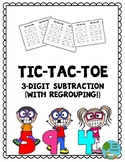 Three-Digit Subtraction Tic-Tac-Toe (with Regrouping)
