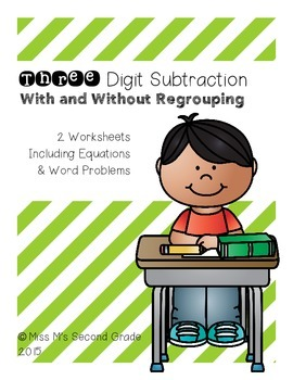 Three Digit Subtraction With and Without Regrouping