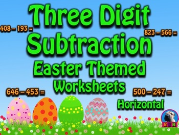 Three Digit Subtraction Worksheets - Easter Themed - Horizontal