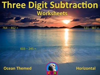 Three Digit Subtraction Worksheets - Ocean Themed - (15 Pages)
