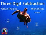 Three Digit Subtraction Worksheets - Ocean Themed - (15 Pages) - Vertical