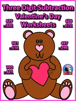 Three Digit Subtraction Worksheets - Valentine's Day Themed - Vertical