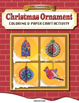 Three-Dimensional Christmas Ornament Coloring & Paper Craft Activity