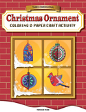 Three-Dimensional Christmas Ornament Coloring & Paper Craf