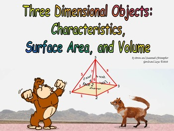 Three Dimensional Objects: Characteristics, Surface Area, and Volume with Nets