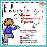 Geometry - Kindergarten Complete 3D Shape Unit - Lessons, Worksheets, Games