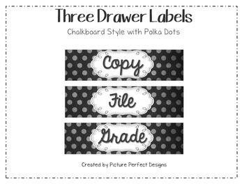 Three Drawer Labels Chalkboard Theme Style with Polka Dots (File, Grade, Copy)