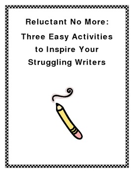 Three Easy Activities to Help Struggling Writers