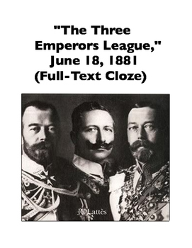 Three Emperors League, 1881 (Full-Text Cloze)