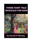 Three Fairy Tale Musicals for Kids