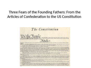 Three Fears of the Founding Fathers: How and Why the Constitution Was Formed
