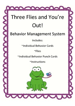 Three Flies and You're Out Behavior System