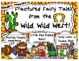 Three Fractured Fairy Tales from the Wild West:  Reader's Theaters!