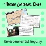 Three Gorges Dam Document Based Inquiry Lesson