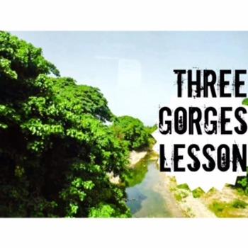 Argumentative Writing; Three Gorges ( San Xia)