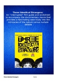 """Three Identical Strangers: """"Interrupted"""" Film Guide and Worksheet with Answers"""