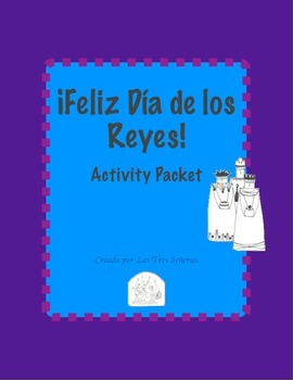 Three Kings Day/Dia de los Reyes Activity Packet