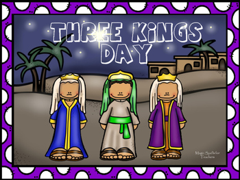 Three Kings Day PPT & Play- Christmas Around the World - Print as Coloring Book!