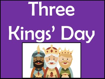 Three Kings' Day Cultural Power Point in English - Los Reyes Magos