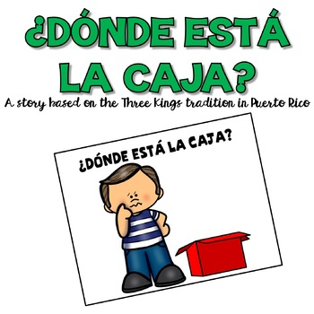 Three Kings Day Story: ¿Dónde está la caja? (Spanish)
