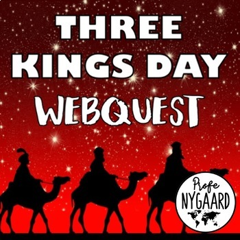 Three Kings Day WebQuest