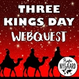 Three Kings Day WebQuest