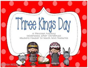 Three Kings Day - student reader about a Mexican holiday a