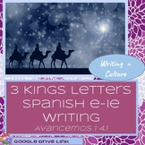 Three Kings Letters: Avancemos I 4.1 Writing Task