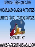 Three Kings Spanish Vocabulary Activities & Games Unit /  Reyes Magos