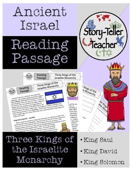 Three Kings of the Israelite Monarchy Reading Passage Ancient Israel