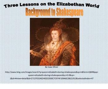 Three Lessons on The Elizabethan World