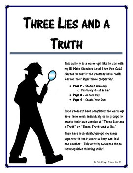 Three Lies and a Truth (Logarithms Warm-Up)
