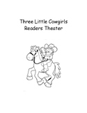 Three Little Cowgirls Readers Theater