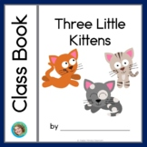 Three Little Kittens Class Book with Sight Words