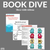 Three Little Kittens Activities (Book Dive)