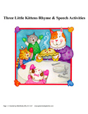 Three Little Kittens Rhyme & Speech Activities