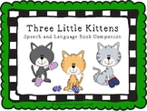 Three Little Kittens - Speech and Language Book Companion