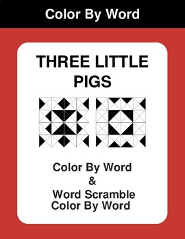 Three Little Pigs - Color By Word & Color By Word Scramble Worksheets