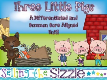Three Little Pigs- a Differentiated and Common Core Aligned Fairy Tale Unit!