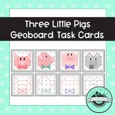Three Little Pigs Geoboard Task Cards