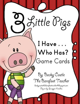 Three Little Pigs I Have...Who Has...Alphabet Game Cards - 27 cards total
