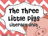 Three Little Pigs Literacy Unit Common Core