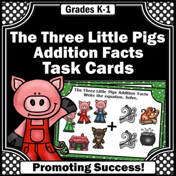 The Three Little Pigs Math, Kindergarten Addition with Pictures Task Cards