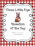 Three Little Pigs Question of the Day
