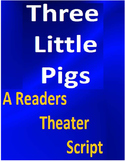 Three Little Pigs Readers Theater (revised and updated!)